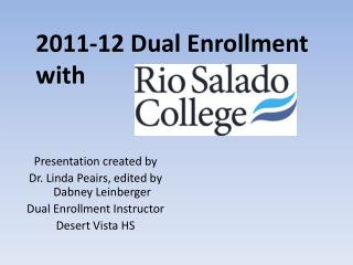 2011-12 Dual Enrollment with