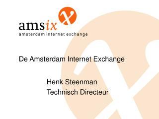De Amsterdam Internet Exchange