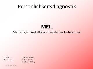 Persönlichkeitsdiagnostik MEIL Marburger Einstellungsinventar zu Liebesstilen