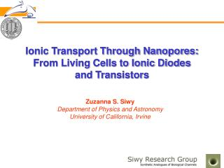 Ionic Transport Through Nanopores:  From Living Cells to Ionic Diodes  and Transistors