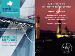 L'intestino nella prospettiva dell'epigenetica Domenico  Mastrangelo