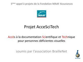 soumis par l'association  BrailleNet