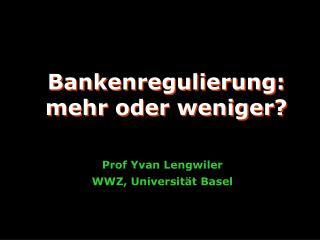 Prof Yvan Lengwiler WWZ, Universität Basel