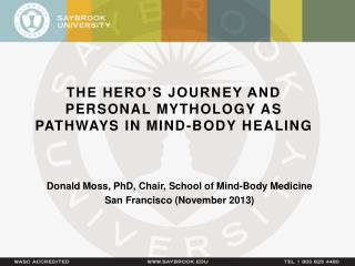 The Hero's Journey and Personal Mythology as Pathways in Mind-Body Healing