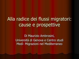 Alla radice dei flussi migratori: cause e prospettive