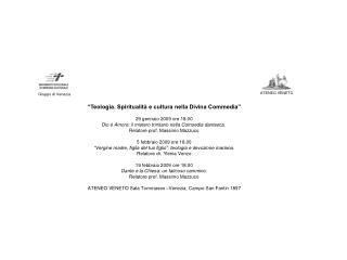 """""""Teologia. Spiritualità e cultura nella Divina Commedia"""" 29 gennaio 2009 ore 18.00"""