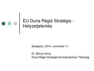 EU Duna Régió Stratégia - Helyzetjelentés