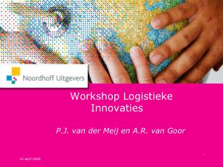 Workshop Logistieke             Innovaties