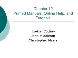 Chapter 12 Printed Manuals, Online Help, and Tutorials