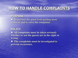 HOW TO HANDLE COMPLAINTS
