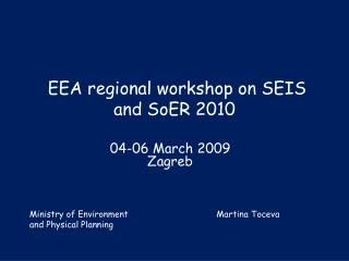 EEA regional workshop on SEIS and SoER 2010