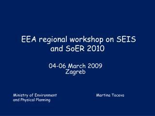 EEA regional workshop on SEIS and SoER 2010