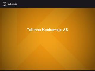 Tallinna Kaubamaja AS