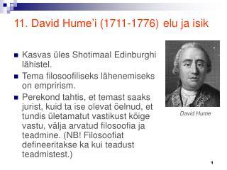 11. David Hume'i ( 1711-1776 ) elu ja isik