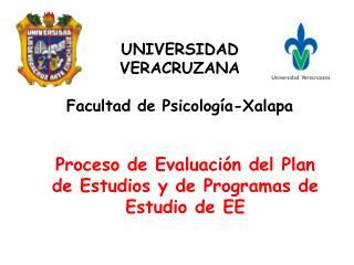 UNIVERSIDAD VERACRUZANA Facultad de Psicología-Xalapa
