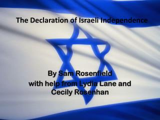 The Declaration of Israeli  Independence