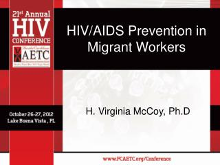 HIV/AIDS Prevention in Migrant Workers