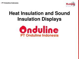 Heat Insulation and Sound Insulation Displays