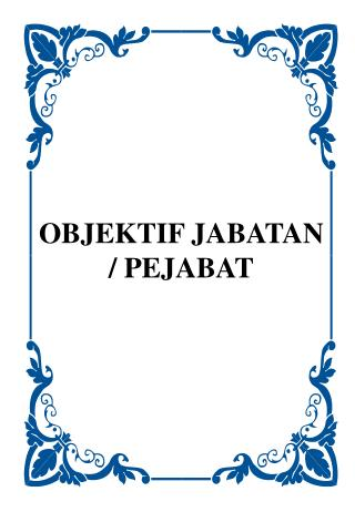 OBJEKTIF JABATAN / PEJABAT