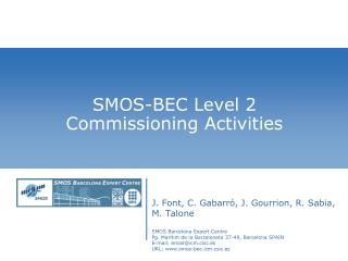 SMOS-BEC Level 2 Commissioning Activities