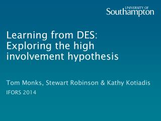 Learning from DES:  Exploring the high involvement hypothesis