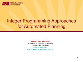 Integer Programming Approaches  for Automated Planning