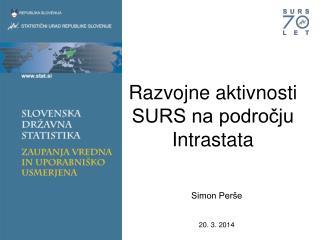Razvojne aktivnosti SURS na področju Intrastata