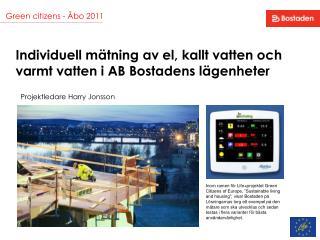 Individuell m�tning av el, kallt vatten och varmt vatten i AB Bostadens l�genheter