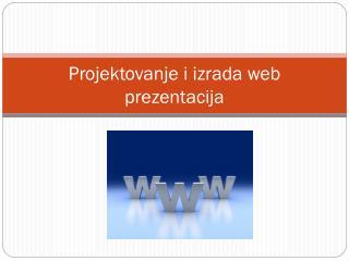 Projektovanje i izrada web prezentacija