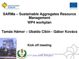 SARMa  – Sustainable Aggregates Resource Management WP 4  workplan