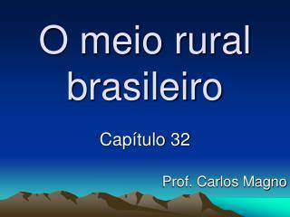 O meio rural brasileiro