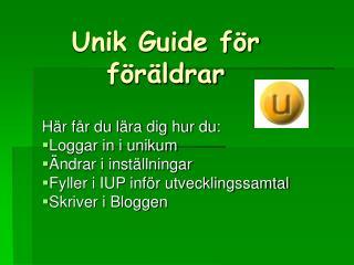 Unik Guide för föräldrar