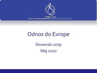 Odnos do Evrope