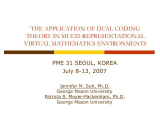 THE APPLICATION OF DUAL CODING THEORY IN MULTI-REPRESENTATIONAL VIRTUAL MATHEMATICS ENVIRONMENTS