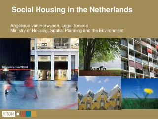 Social Housing in the Netherlands