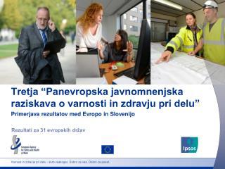 """Tretja """"Panevropska javnomnenjska raziskava o varnosti in zdravju pri delu"""""""