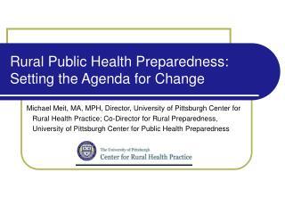 Rural Public Health Preparedness: Setting the Agenda for Change