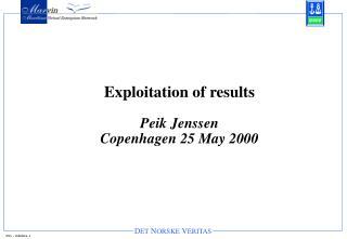 Exploitation of results Peik Jenssen Copenhagen 25 May 2000