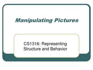 Manipulating Pictures