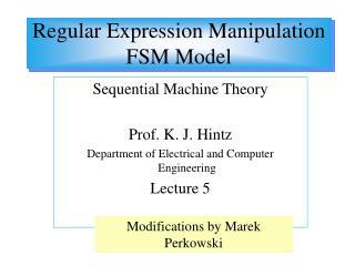 Regular Expression Manipulation FSM Model