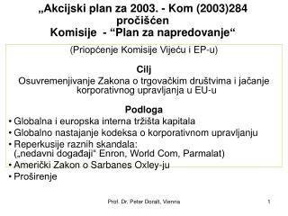 """""""A kcijski plan za  2003 .  -  K om (2003)284  pročišćen  Komisije   -  """" Plan  za napredovanje """""""