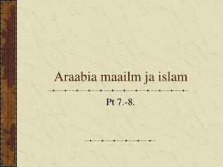 Araabia maailm ja islam