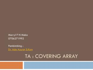 TA : Covering Array