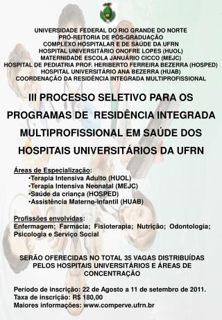 UNIVERSIDADE FEDERAL DO RIO GRANDE DO NORTE PR�-REITORIA DE P�S-GRADUA��O