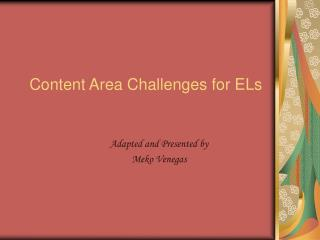 Content Area Challenges for ELs