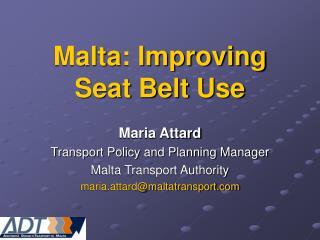 Malta: Improving Seat Belt Use
