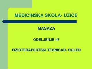 MEDICINSKA SKOLA- UZICE
