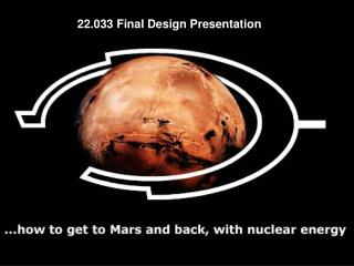 22.033 Mission to Mars Design Presentation