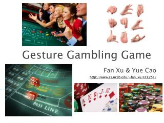 Gesture Gambling Game