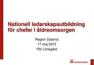Nationell ledarskapsutbildning f�r chefer  i �ldreomsorgen
